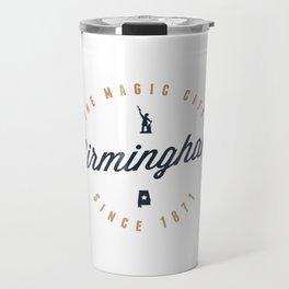 Birmingham, Alabama - The Magic City Travel Mug