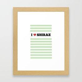 I Love Shiraz Framed Art Print