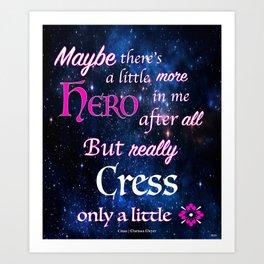 You Are A Hero Thorne Art Print