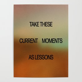 current moments as lessons Poster