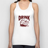 drink Tank Tops featuring DRINK by stephenwilliamschudlich