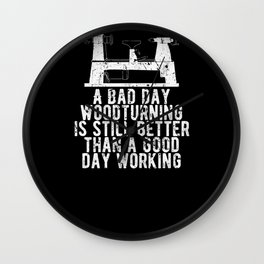 A Bad Day Woodturning is still Better Carpenter Wall Clock