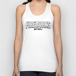 FIREWORKS and THRILL! Unisex Tank Top