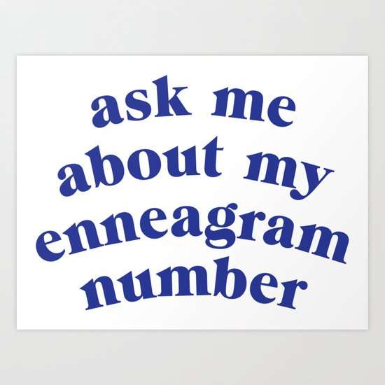 Ask me about my enneagram number by alyssagribble