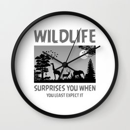 Wildlife Surprises You When You Least Expect It bw Wall Clock