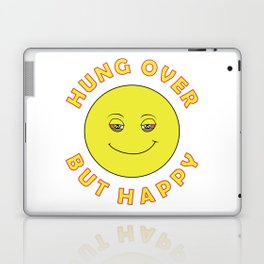 Hungover - But Happy Laptop & iPad Skin