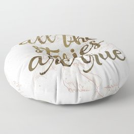All the Stories are True Floor Pillow