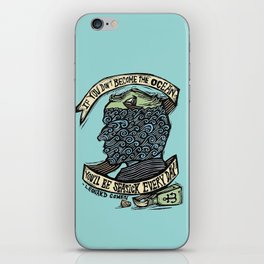 If You Don't Become the Ocean, You'll Be Seasick Every Day. iPhone Skin