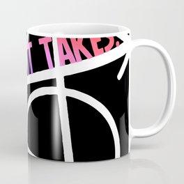 whatever it takes Coffee Mug