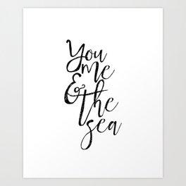 You Me And The Sea,Printable Art,Beach Decor,Sea Print,Ocean Quote,Love Prints,Beach House Decor,Rel Art Print