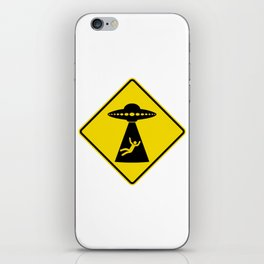 Alien Abduction Safety Warning Sign iPhone Skin