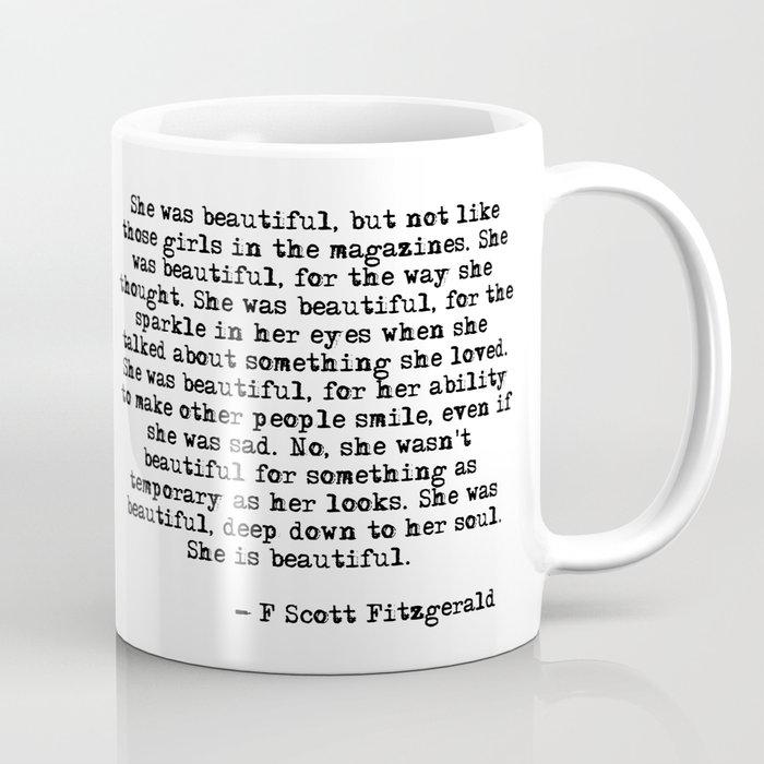 She was beautiful - Fitzgerald quote Kaffeebecher