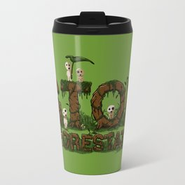 Stop deforestation Travel Mug