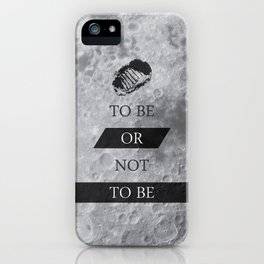 To Be or Not To BE Shakespeare Quotes iPhone Case