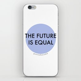 The Future is Equal - Blue iPhone Skin