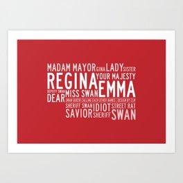 Swan Queen Nicknames - Red (OUAT) Art Print