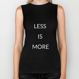 Less is more Biker Tank