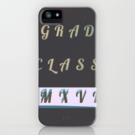 Grad '17 iPhone Case