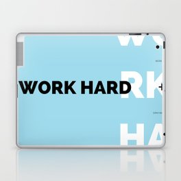 WORK HARD Laptop & iPad Skin