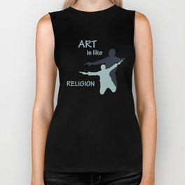 Art is like Religion Biker Tank