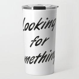 Looking for something? Travel Mug