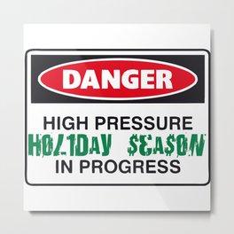 holiday season danger Metal Print