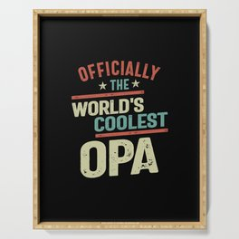 Officially The World's Coolest Opa | Father and Grandfather Gift Serving Tray