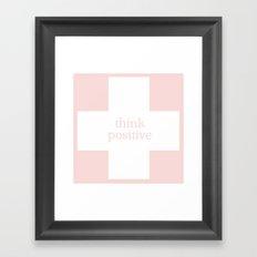 Think Positive Framed Art Print