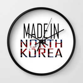 Made In North Korea Wall Clock