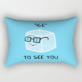 ICE to see you Rectangular Pillow