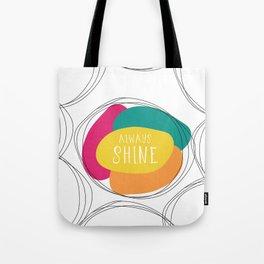 Always Shine Tote Bag