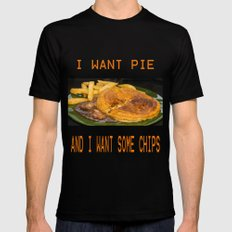 I want pie & i want some chips  MEDIUM Black Mens Fitted Tee