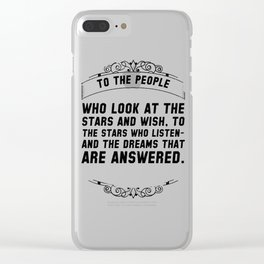 To the people who look at the stars Clear iPhone Case