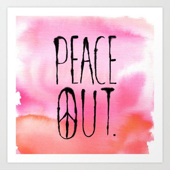 Peace Out. Art Print