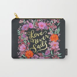 Love Never Fails -  1 Corinthians 13:8 Carry-All Pouch