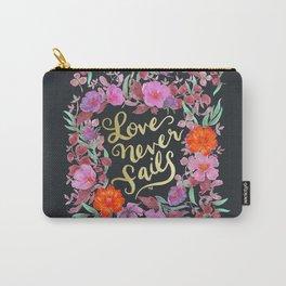 Love Never Fails -  1 Corinthians 13:8 Carry-All Pouch