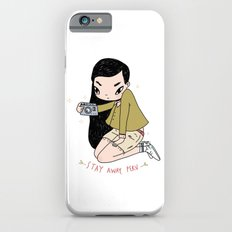 Stay away, Perv --- Slim Case iPhone 6s