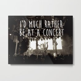 Concert life Metal Print