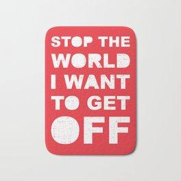 Stop The World Bath Mat