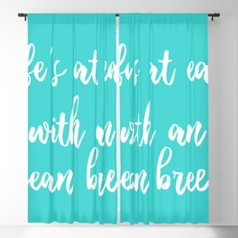 Life is at ease with an ocean breeze Blackout Curtain
