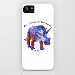 Don't Wake the Dinosaur! iPhone Case