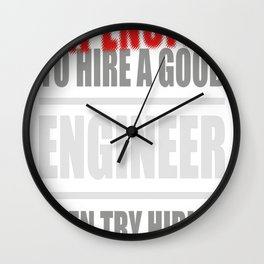 You thing its Expensive to hire a good Engineer, then try hiring Wall Clock