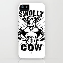 Swolly Cow  iPhone Case
