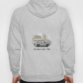 A Trabant in Karl-Marx-Stadt Hoody