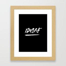IDGAF Framed Art Print