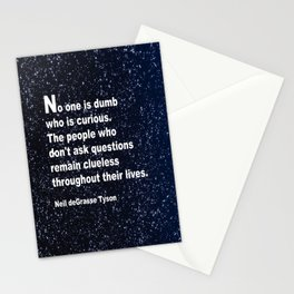 Neil deGrasse Tyson's quote Stationery Cards