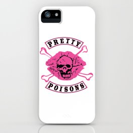 The Pretty Poisons iPhone Case