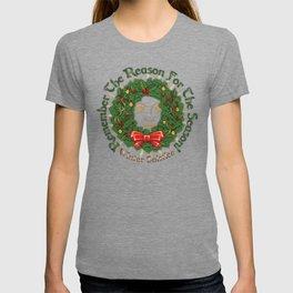 Remember The Reason For The Season - Yule T-shirt