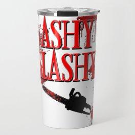 Ashy Slashy Chainsaw Travel Mug
