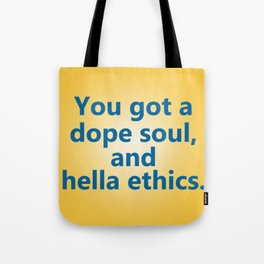 Hella Ethics Tote Bag